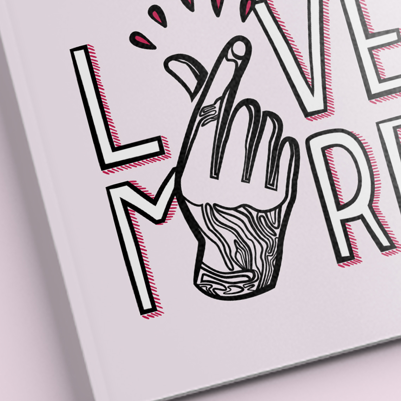 Lettering_LoveMore_Closeup02b